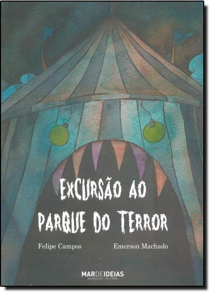 Excursão ao Parque do Terror, livro de Emerson Machado