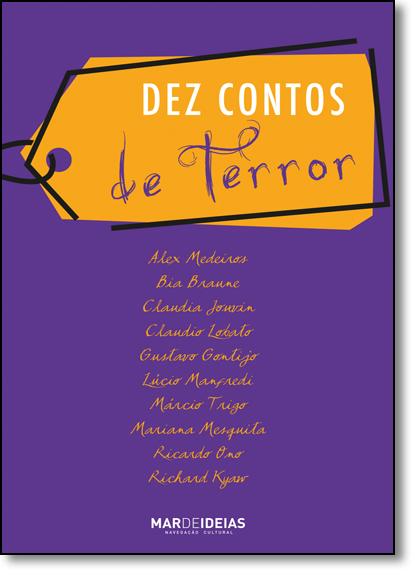 Dez Contos de Terror, livro de Alex Medeiros