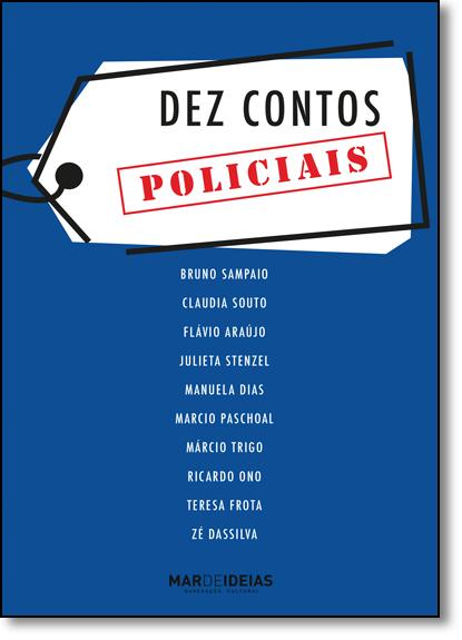 Dez Contos Policiais, livro de Bruno Sampaio
