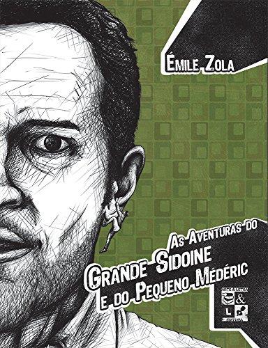 Aventuras do Grande Sidoine e do Pequeno Médéric, As, livro de Émile Zola