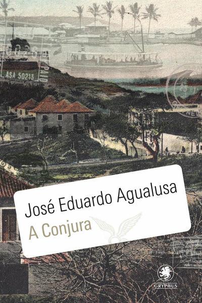 Conjura, A, livro de José Eduardo Agualusa