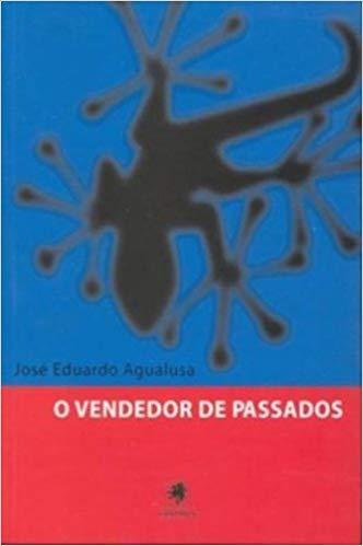 Vendedor de Passados, O, livro de José Eduardo Agualusa