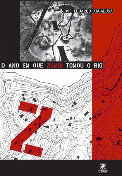O Ano em que Zumbi Tomou o Rio, livro de José Eduardo Agualusa