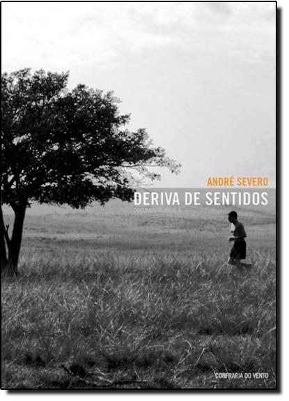 Deriva de Sentidos, livro de André Severo
