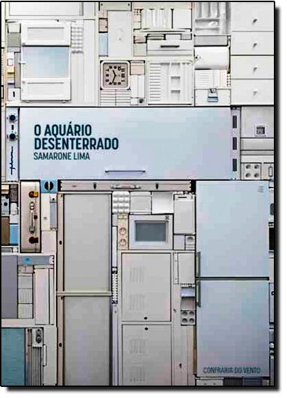 Aquário Desenterrado, O, livro de Samarone Lima