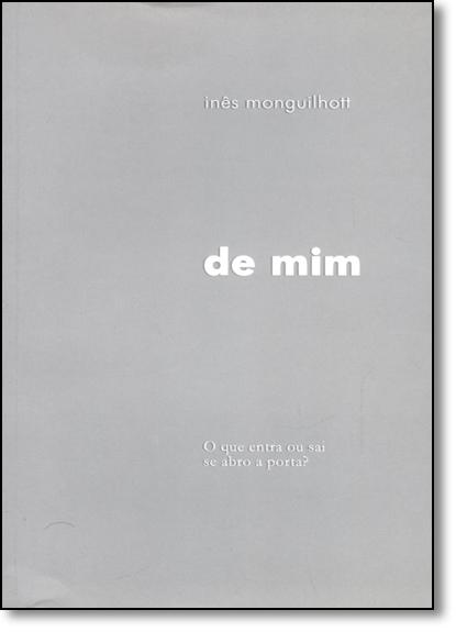 De Mim, livro de Inês Monguilhott