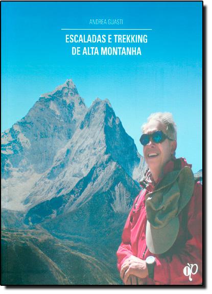 Escaladas e Trekking de Alta Montanha, livro de Andrea Guasti