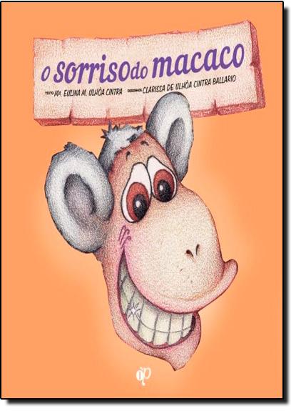 Sorriso do Macaco, O, livro de Clarissa de Ulhoa Cintra Ballario