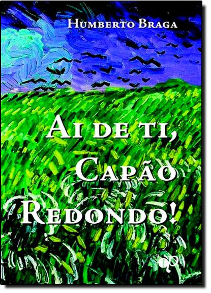 Ai de Ti, Capão Redondo!, livro de Humberto Braga