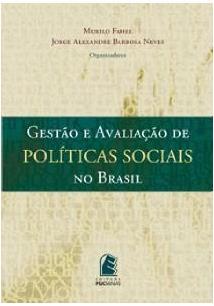 Gestão e avaliação de políticas sociais no Brasil, livro de Murilo Fahel, Jorge Alexandre Barbosa Neves (Org.)