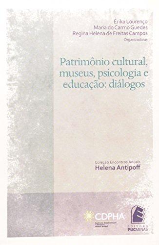 Patrimônio Cultural, Museus, Psicologia E Educação, livro de 84682