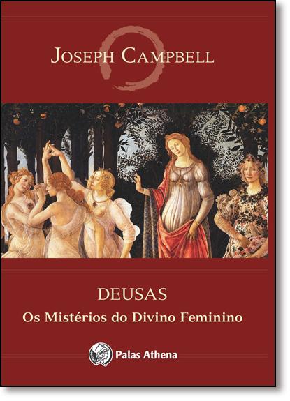 Deusas: Os Mistérios do Divino Feminino, livro de Joseph Campbell