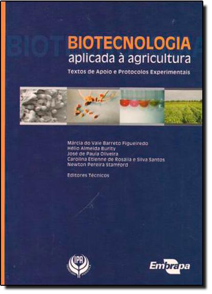 Biotecnologia Aplicada à Agricultura, livro de Marcia do Vale Barreto Figueiredo