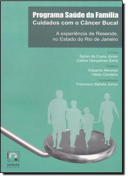 Programa Saúde da Família: Cuidados com o Câncer Bucal, livro de Sylvio da Costa Junior
