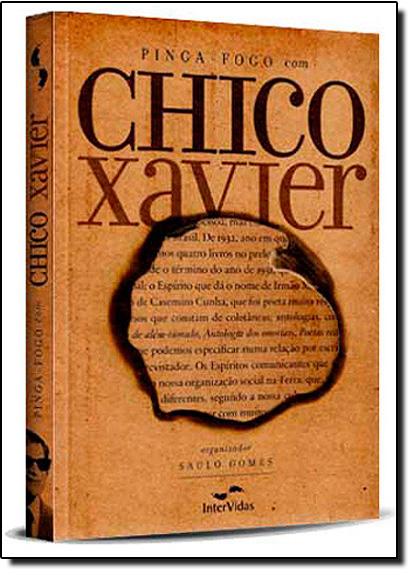 Pinga Fogo com Chico Xavier, livro de Saulo Gomes