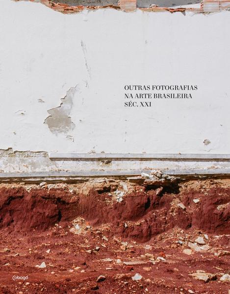 Outras fotografias na arte brasileira séc. XXI, livro de