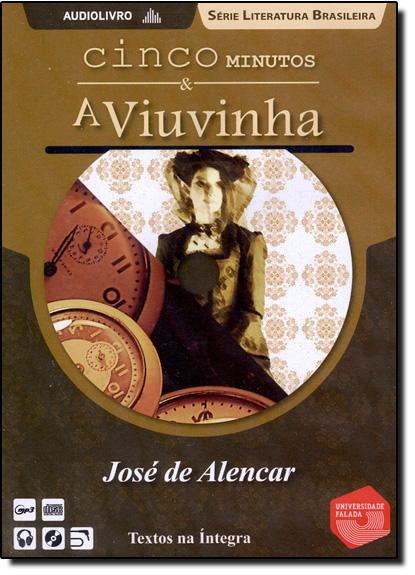 Cinco Minutos e a Viuvinha - Audiolivro, livro de José de Alencar
