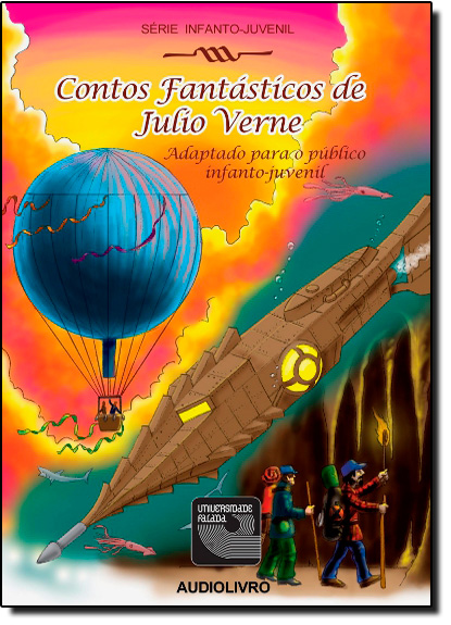 Contos Fantásticos de Julio Verne - Audiolivro, livro de Júlio Verne