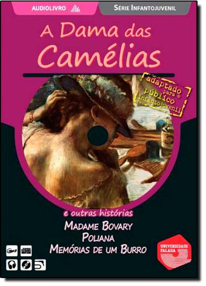 Dama das Camélias e Outras Histórias - Audiolivro, A, livro de Universidade Falada