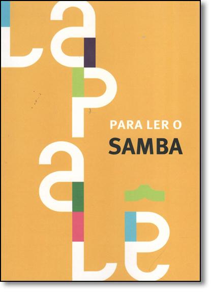 Lapale: Para ler o Samba, livro de Julio Silveira