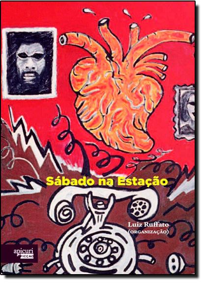 Sábado na Estação, livro de Luiz Ruffato