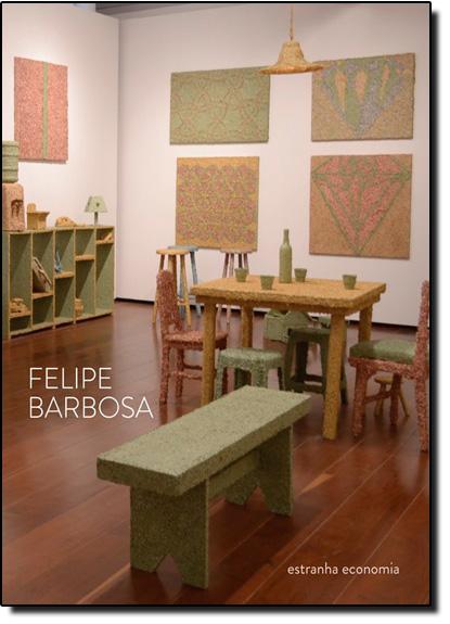 Estranha Economia, livro de Felipe Barbosa
