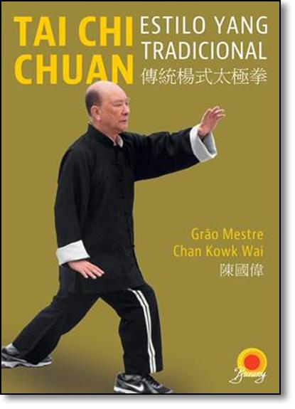 Tai Chi Chuan: Estilo Yang Tradicional, livro de Wai Chan Kowk