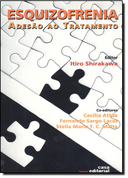 Esquizofrenia: Adesão ao Tratamento, livro de Itiro Shirakawa