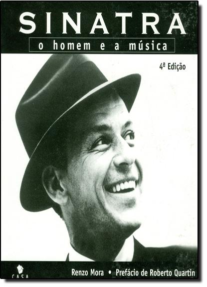 Sinatra: O Homem e a Música, livro de MORA, RENZO