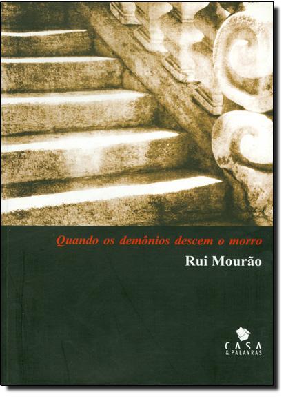 Quando os Demonios Descem o Morro, livro de Rui Mourão