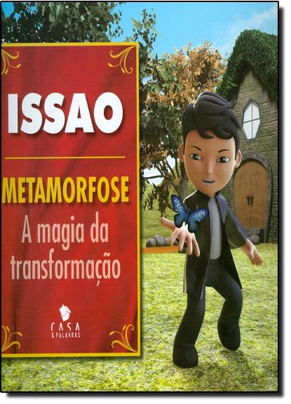 Issao - Metamorfose - A Magia da Transformação, livro de Issao Imamura