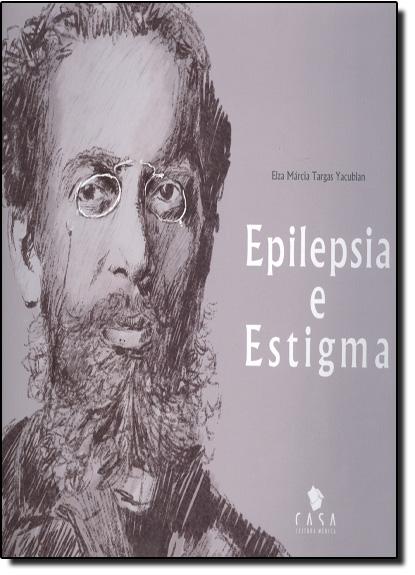 Epilepsia e Estigma, livro de Elza Márcia Targas Yacubian