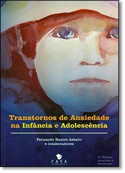 Transtornos de Ansiedade na Infância e Adolescência, livro de Fernando Ramos Asbahr