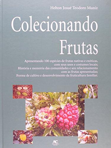 Colecionando frutas, livro de Helton Josué Teodoro Muniz