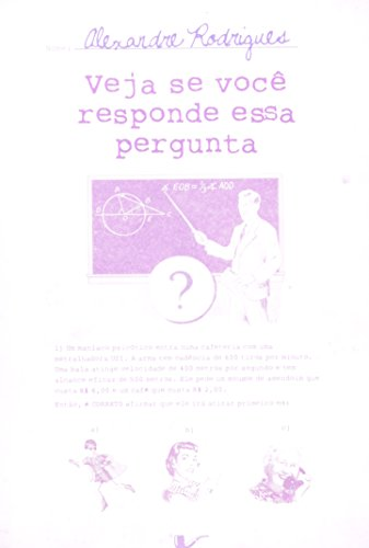 Veja se você responde essa pergunta, livro de Alexandre Rodrigues