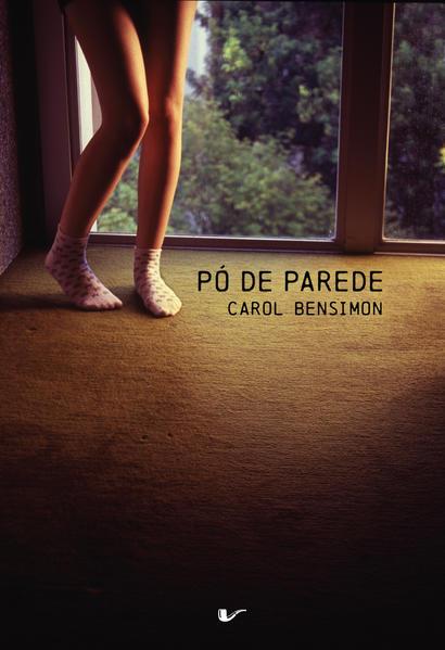 Pó de parede, livro de Carol Bensimon