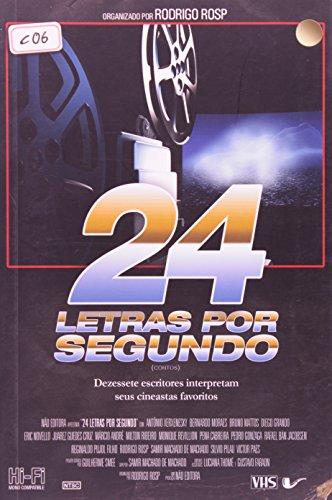 24 letras por segundo, livro de Rodrigo Rosp (Org.)