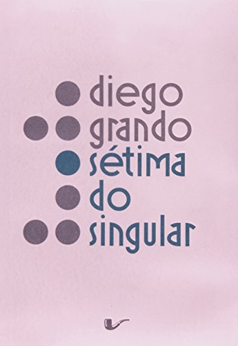 Sétima do Singular, livro de Diego Grando