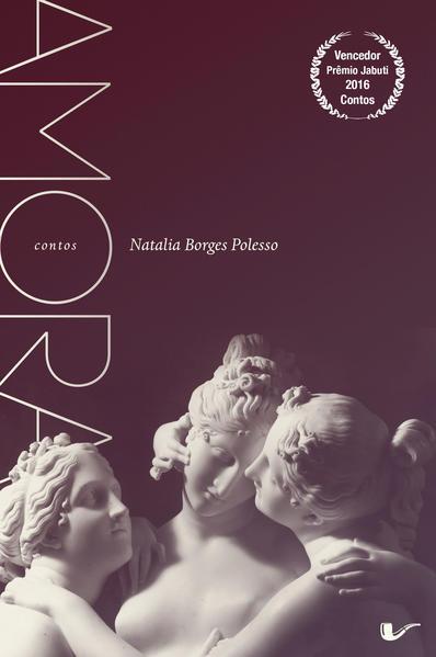 Amora, livro de Natália Borges Polesso