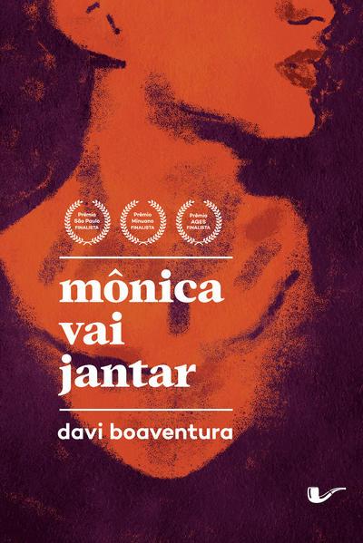 Mônica vai jantar, livro de Davi Boaventura