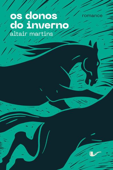 Os donos do inverno, livro de Altair Martins
