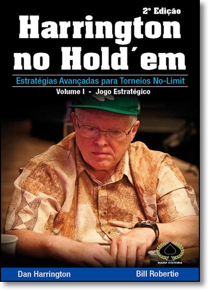 Harrington no Hold Em: Estratégias Avançadas Para Torneios No Limit V.1, livro de Gabriel Davi Pierin