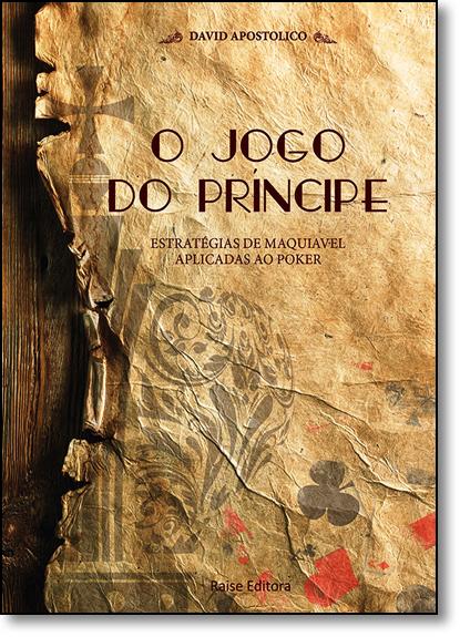 Jogo do Príncipe, livro de David Apostolico