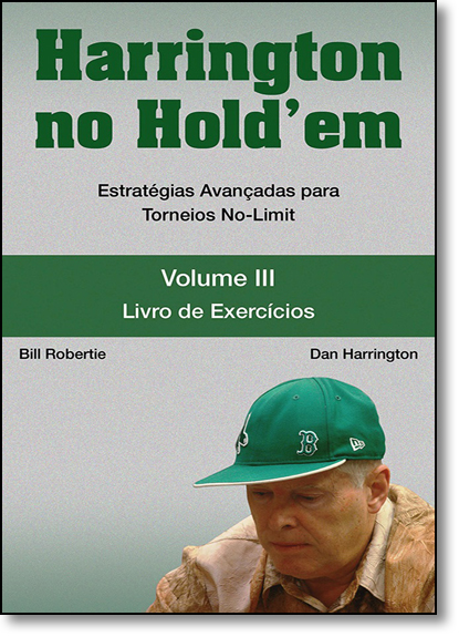 Harrington no Holdem - Vol. 3, livro de Bill Robertie