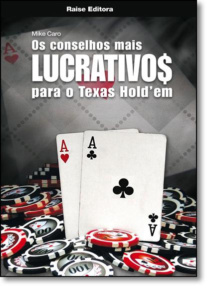 Conselhos Mais Lucrativos Para o Texas Holdem, livro de Mike Caro