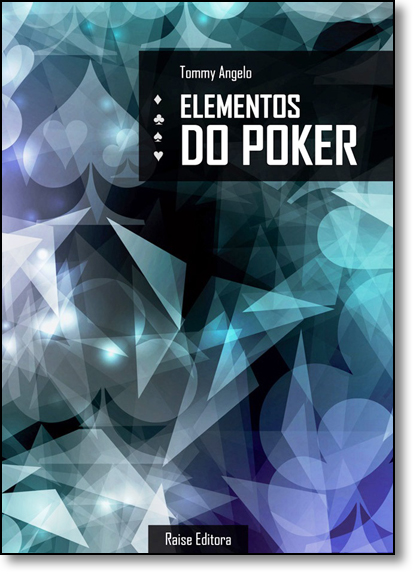 Elementos do Poker, livro de Tommy Angelo
