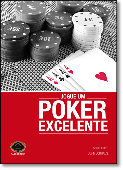 Jogue Um Poker Excelente, livro de John Vorhaus