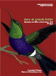 Aves da grande Belém - Municípios de Belém e Annindeua, Pará - 2ª edição, livro de Fernando C. Novaes, Maria de Fátima Cunha Lima