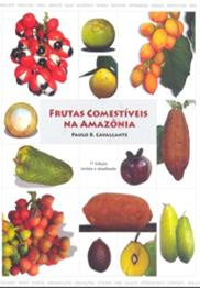 Frutas comestíves na Amazônia, livro de Paulo B. Cavalcante