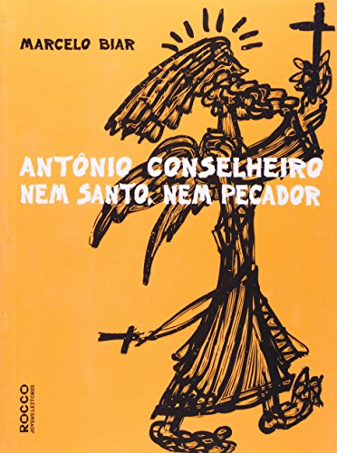 ANTONIO CONSELHEIRO, livro de BIAR, MARCELO